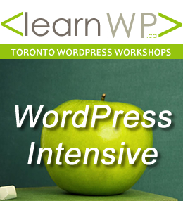 2-day WordPress Intensive @ Toronto Business Development Centre | Toronto | Ontario | Canada